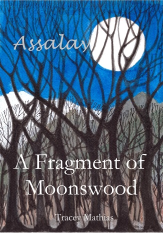 Assalay - A Fragment of Moonswood - front cover